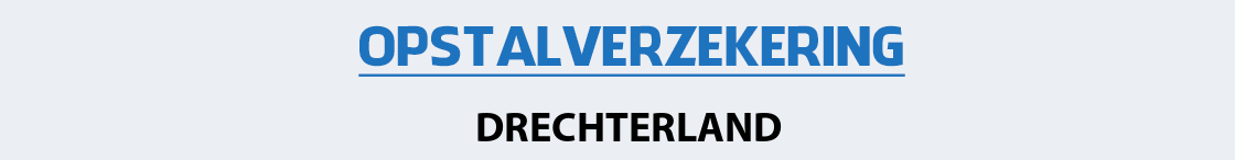opstalverzekering-drechterland