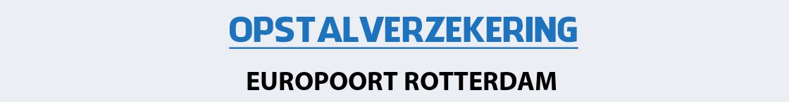 opstalverzekering-europoort-rotterdam
