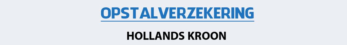 opstalverzekering-hollands-kroon