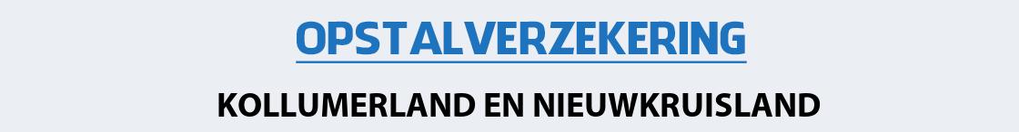 opstalverzekering-kollumerland-en-nieuwkruisland