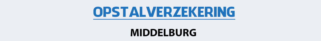 opstalverzekering-middelburg