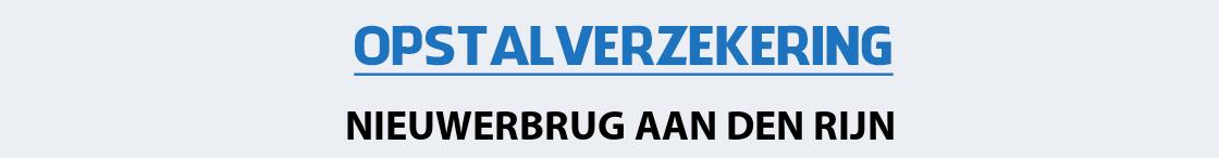 opstalverzekering-nieuwerbrug-aan-den-rijn