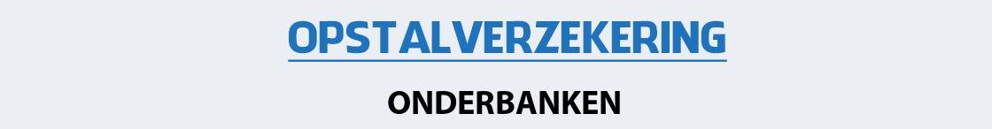 opstalverzekering-onderbanken