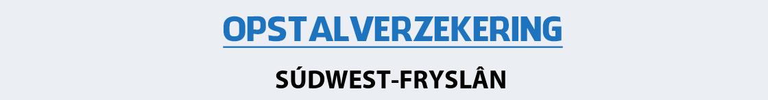 opstalverzekering-sudwest-fryslan