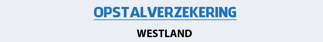 opstalverzekering-westland
