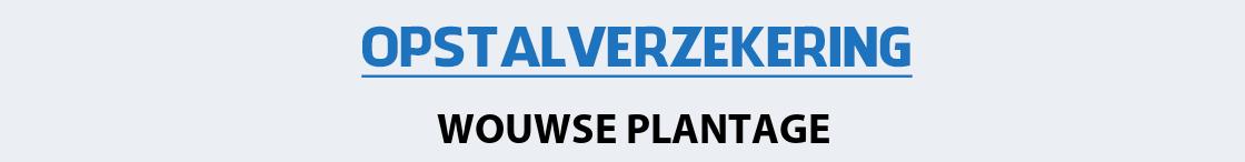 opstalverzekering-wouwse-plantage